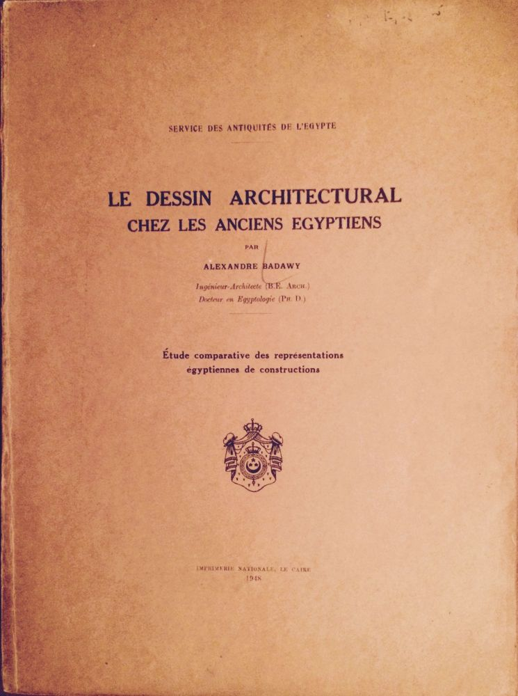 Le dessin architectural chez les anciens Egyptiens. BADAWY Ahmed M.[newline]M0101a.jpg