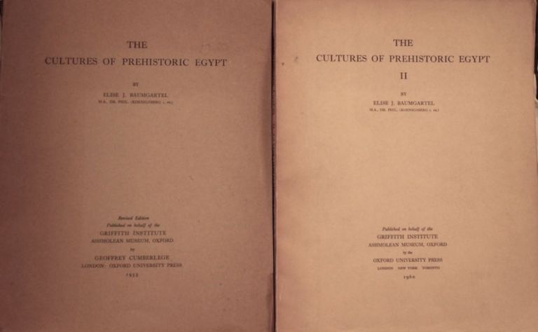 The cultures of prehistoric Egypt. Vol. I & II (complete set). BAUMGARTEL Elise.[newline]M0120.jpg