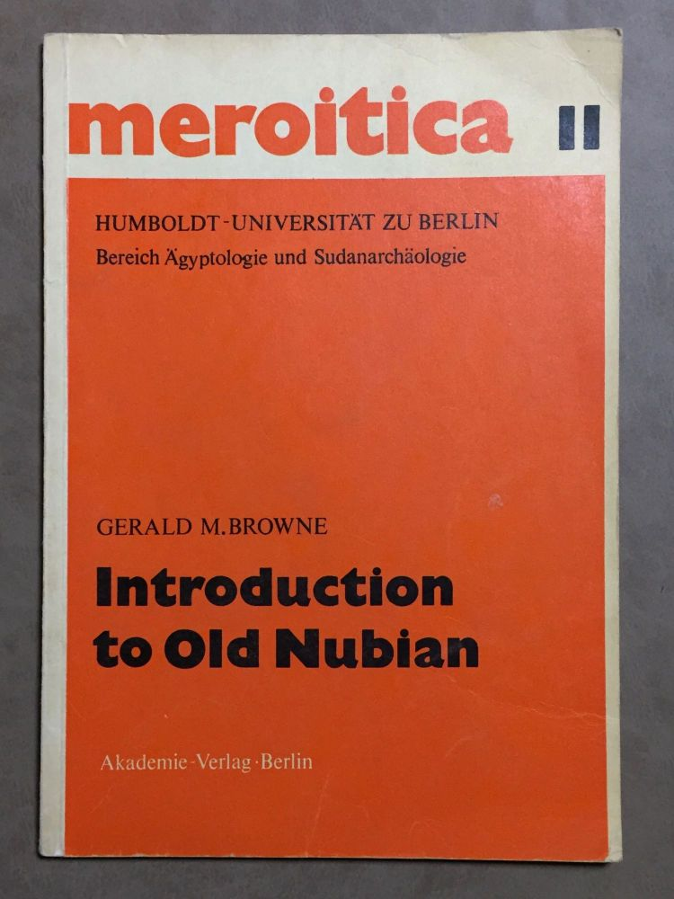 Introduction to Old Nubian. BROWNE Gerald M.[newline]M0210a.jpg