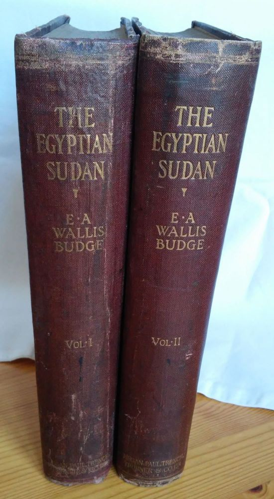The Egyptian Sûdan. Its History and Monuments. Vol. I & II (complete set). BUDGE Ernest Alfred Wallis.[newline]M0281a.jpg