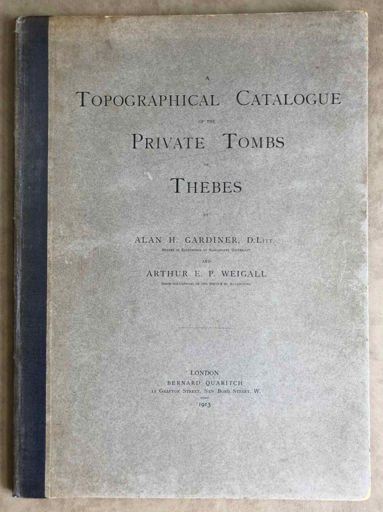 A topographical catalogue of the private tombs of Thebes. GARDINER Alan Henderson - WEIGALL Arthur E. P.[newline]M0523a.jpeg