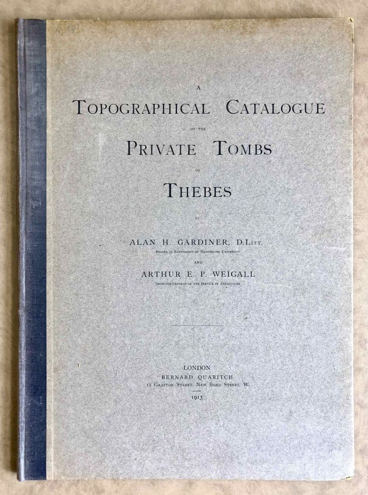 A topographical catalogue of the private tombs of Thebes. GARDINER Alan Henderson - WEIGALL Arthur E. P.[newline]M0523b.jpeg