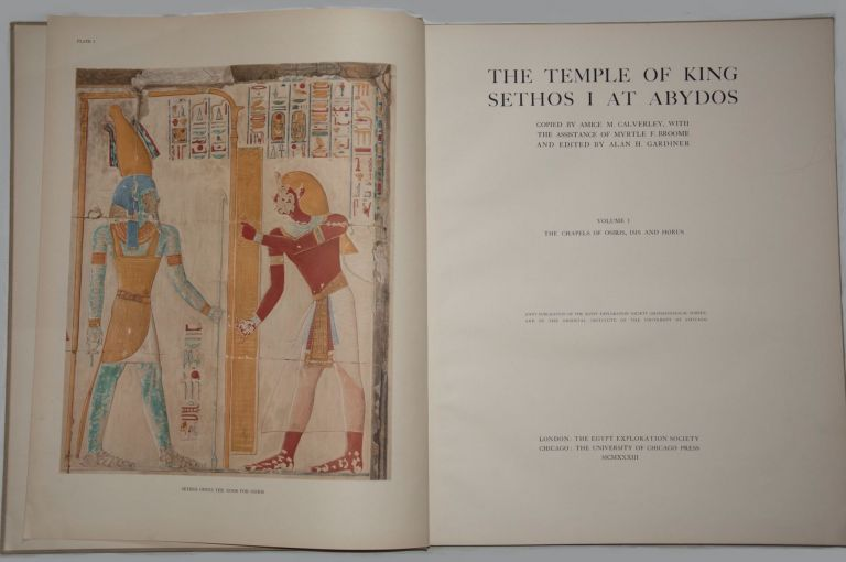 The temple of King Sethos I at Abydos. Vol. I: The chapels of Osiris, Isis and Horus. Vol. II: The chapels of Amen-Re, Re Harakhti, Ptah, and King Sethos. GARDINER Alan Henderson - CALVERLEY Amice M.[newline]M0617m.jpg