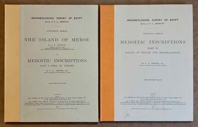 The island of Meroë & Meroïtic inscriptions. Part I: Sôba to Dangêl. Meroïtic inscriptions. Part II: Napata to Philae and Miscellaneous (complete set). GRIFFITH Francis Llewellyn T. - CROWFOOT J. W.[newline]M0724-00.jpeg