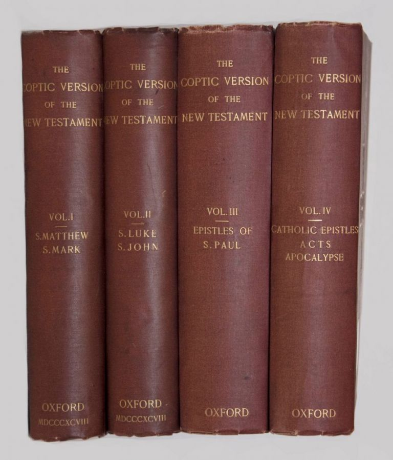 The Coptic Version of the New Testament in the Northern Dialect, 4 volumes (complete set). HORNER George W.[newline]M0817.jpg