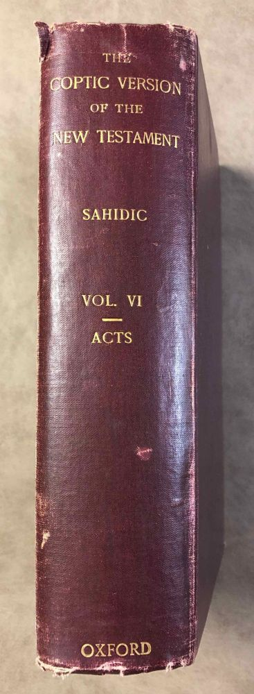 The Coptic version of the New Testament in the Southern dialect otherwise called Sahidic and Thebaic. Vol. VI: The Acts of the Apostles. HORNER George W.[newline]M0817c.jpg