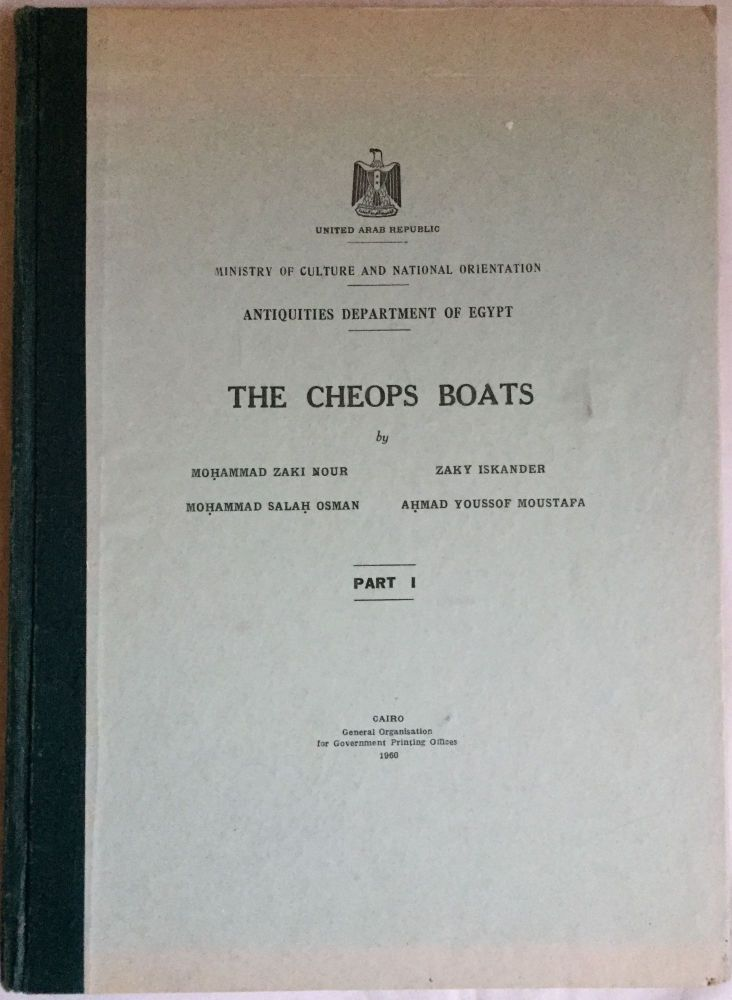 The Cheops boats. Part I [All published]. ISKANDER Zaki - NOUR Mohammed Zaki - OSMAN Mohammad Salah - MOUSTAFA Ahmad Youssof.[newline]M0837b.jpg