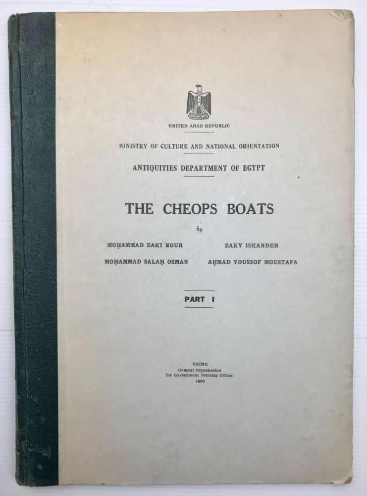 The Cheops boats. Part I [All published]. ISKANDER Zaki - NOUR Mohammed Zaki - OSMAN Mohammad Salah - MOUSTAFA Ahmad Youssof.[newline]M0837h.jpg