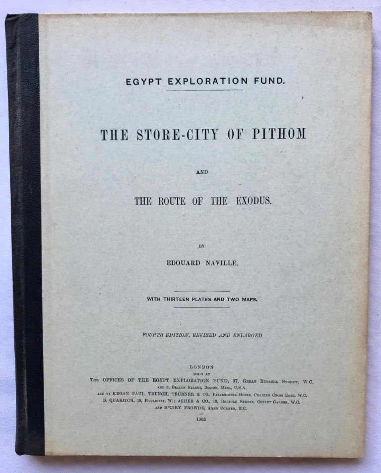 The store-city of Pithom and the Route of the Exodus. NAVILLE Edouard.[newline]M1199c.jpg