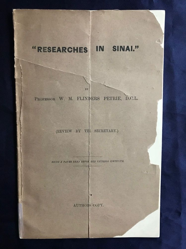 Researches in Sinai: conference paper on Petrie's book, author's copy. PETRIE William M. Flinders.[newline]M1304b.jpg