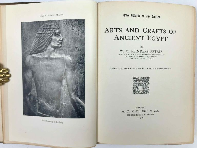 The Arts & Crafts of Ancient Egypt. PETRIE William M. Flinders.[newline]M1317a.jpeg