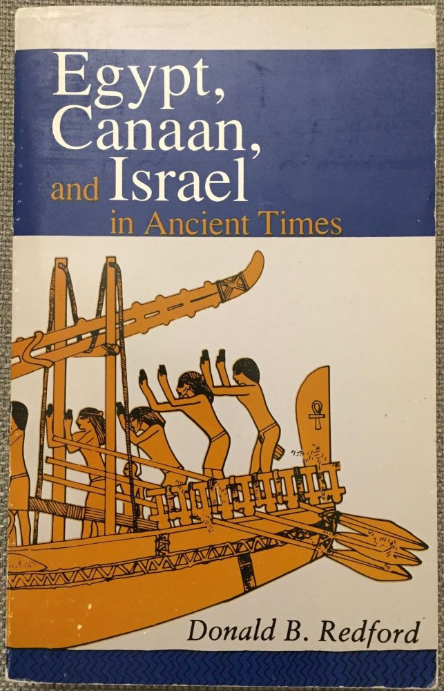 Egypt, Canaan and Israel in ancient times. REDFORD Donald B.[newline]M1414.jpg