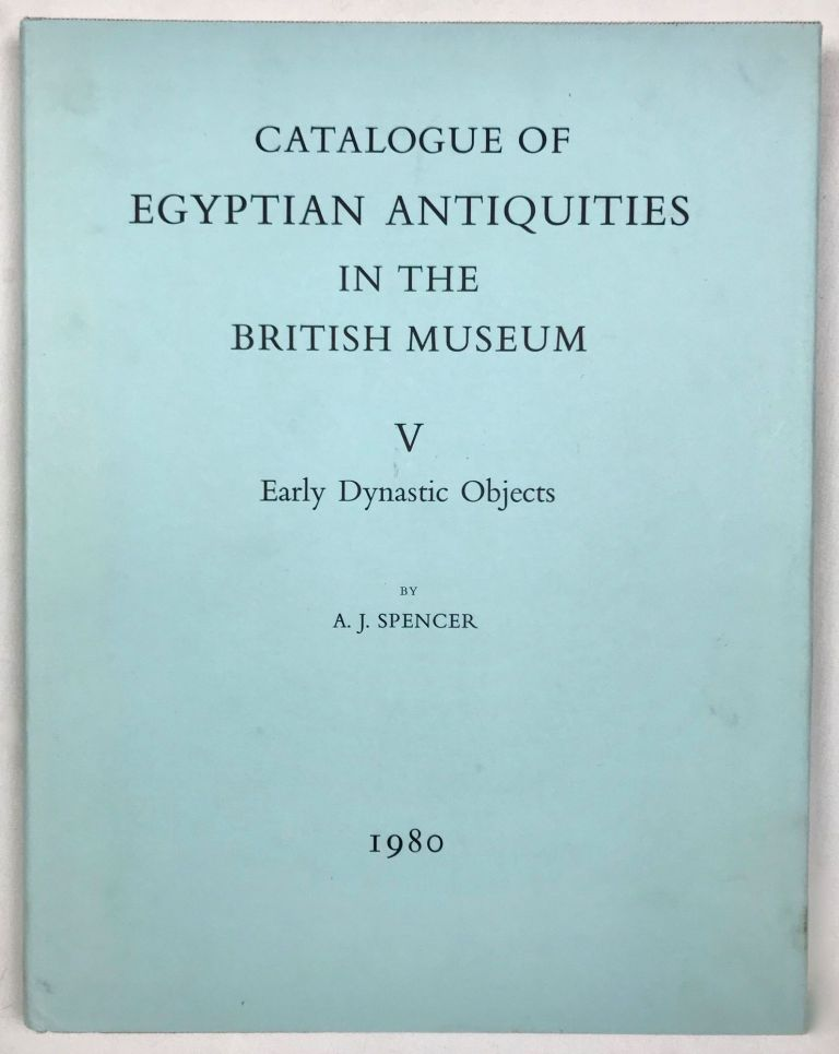 Catalogue of Egyptian antiquities in the British Museum. Vol. V: Early dynastic objects. SPENCER A. Jeffrey.[newline]M1609a.jpg