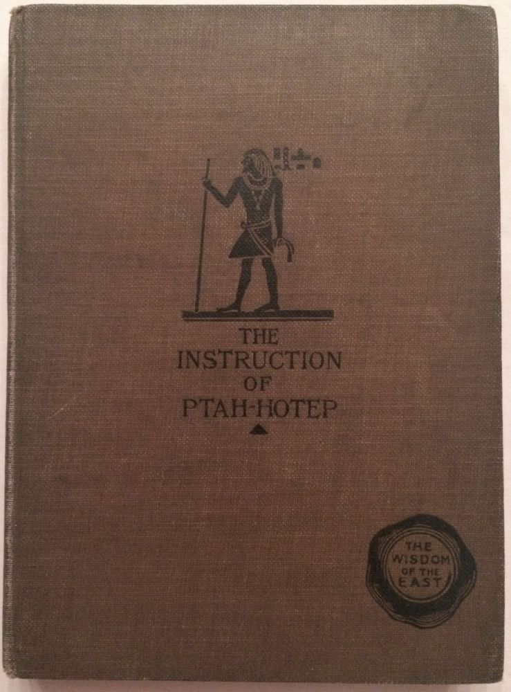 The Instruction of Ptah-hotep and the Instruction of Ke'gemni: The Oldest Books in the World. GUNN Battiscomb G.[newline]M2094.jpg