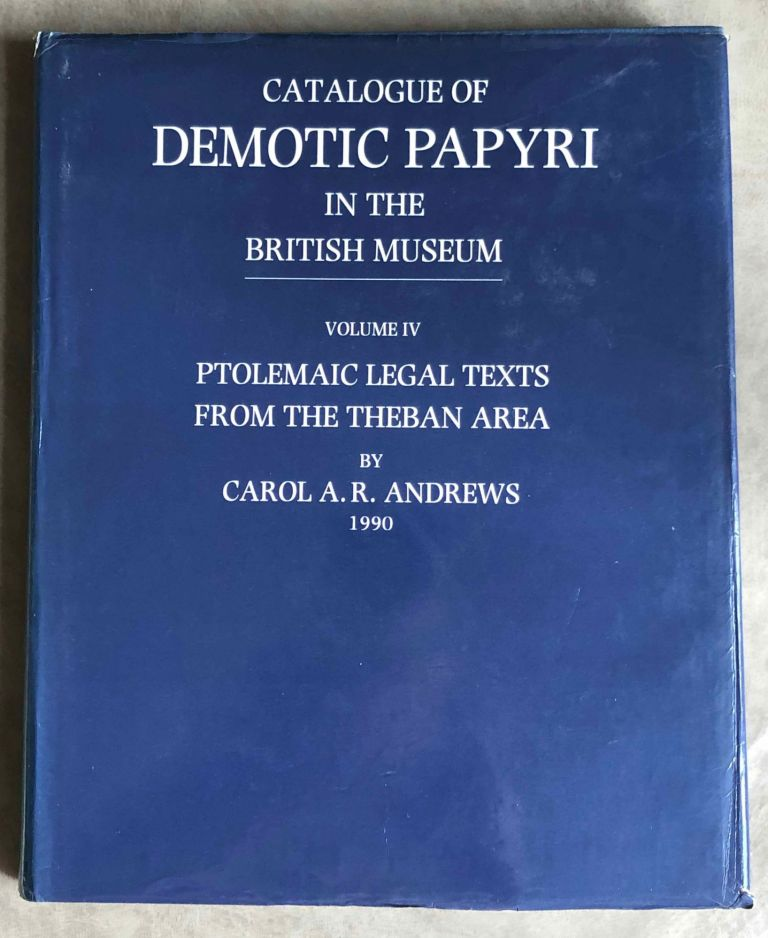 Catalogue of Demotic Papyri in the British Museum. Vol. IV: Ptolemaic Legal Texts from the Theban Area. ANDREWS Carol A. R.[newline]M2601a.jpg