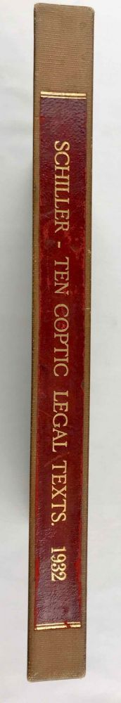 Ten Coptic Legal Texts. Edited with translation, commentary, and indexes together with an introduction. SCHILLER A. Arthur.[newline]M2644c.jpg