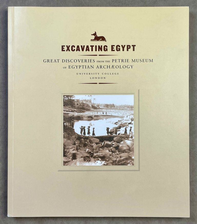 Excavating Egypt. Great discoveries from the Petrie museum of Egyptian archaeology. AAC - Catalogue exhibition.[newline]M2975-00.jpeg