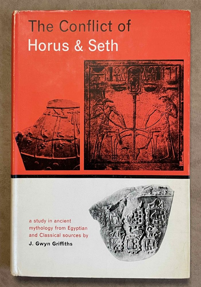 The conflict of Horus and Seth from Egyptian and classical sources. GRIFFITHS John Gwyn.[newline]M3023a-00.jpeg