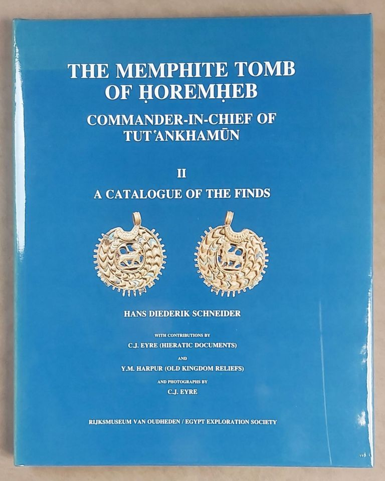 The Memphite Tomb of Horemheb commander-in-chief of Tut'ankhamun. Part II: A catalogue of the finds. SCHNEIDER Hans Dirk.[newline]M3907f-00.jpeg