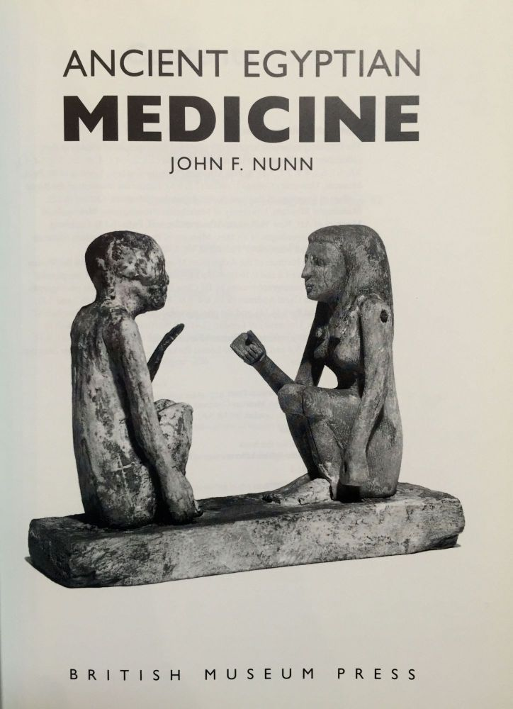 Ancient Egyptian medicine by NUNN John F  on Meretseger Books