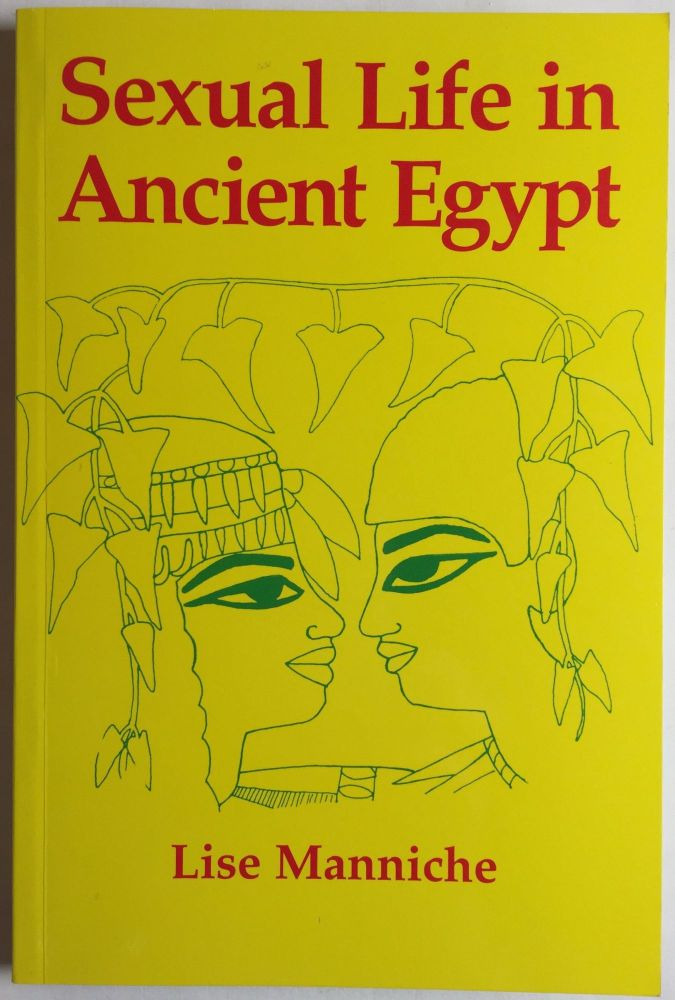 Sexual life in Ancient Egypt. MANNICHE Lise.[newline]M4087.jpg