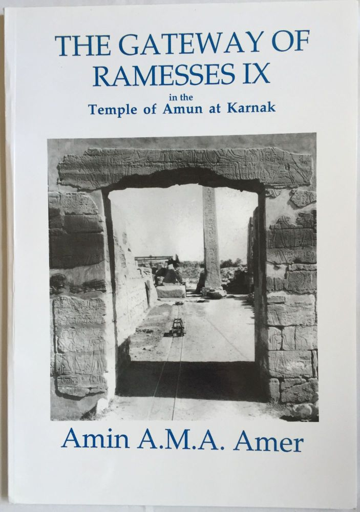 The Gateway of Ramesses IX in the Temple of Amun at Karnak. AMER Amin A. M. A.[newline]M4121.jpg