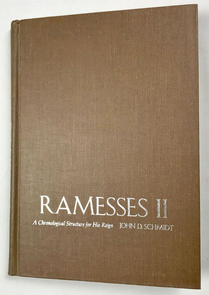 Ramesses II. A Chronological Structure for His Reign. SCHMIDT John D.[newline]M4132a.jpg