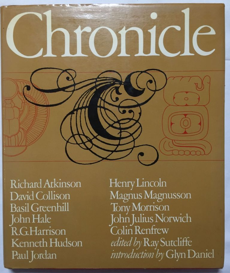 Chronicle. Essays from ten years of television archaeology. AAE - Journal - Single issue, Ray Sutcliffe.[newline]M4488.jpg