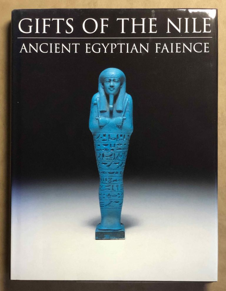 Gifts of the Nile: Ancient Egyptian Faience. FRIEDMAN F. D.[newline]M4654a.jpg