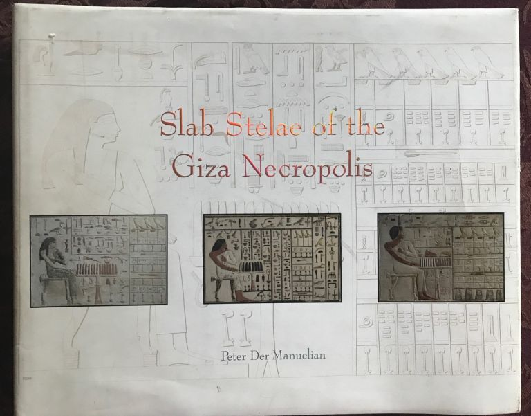 Slab Stelae of the Giza Necropolis. der MANUELIAN Peter.[newline]M4683a.jpg