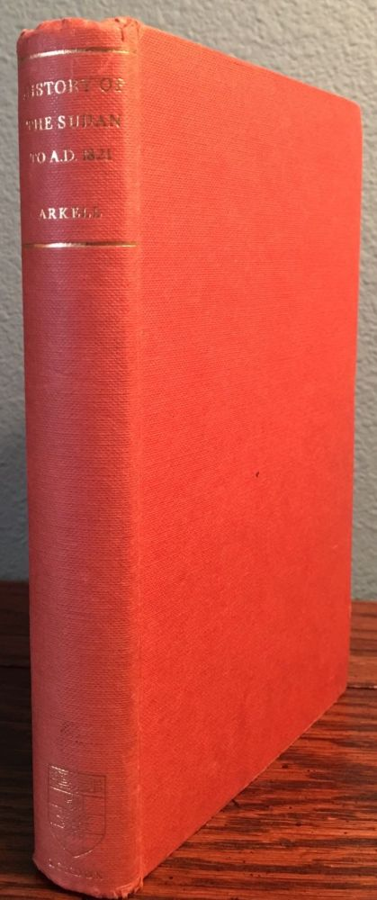 A History of the Sudan from Earliest Times to 1821. ARKELL Anthony John.[newline]M4707.jpg