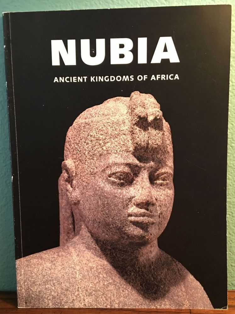 Nubia: Ancient Kingdoms of Africa. HAYNES J. L.[newline]M4710.jpg