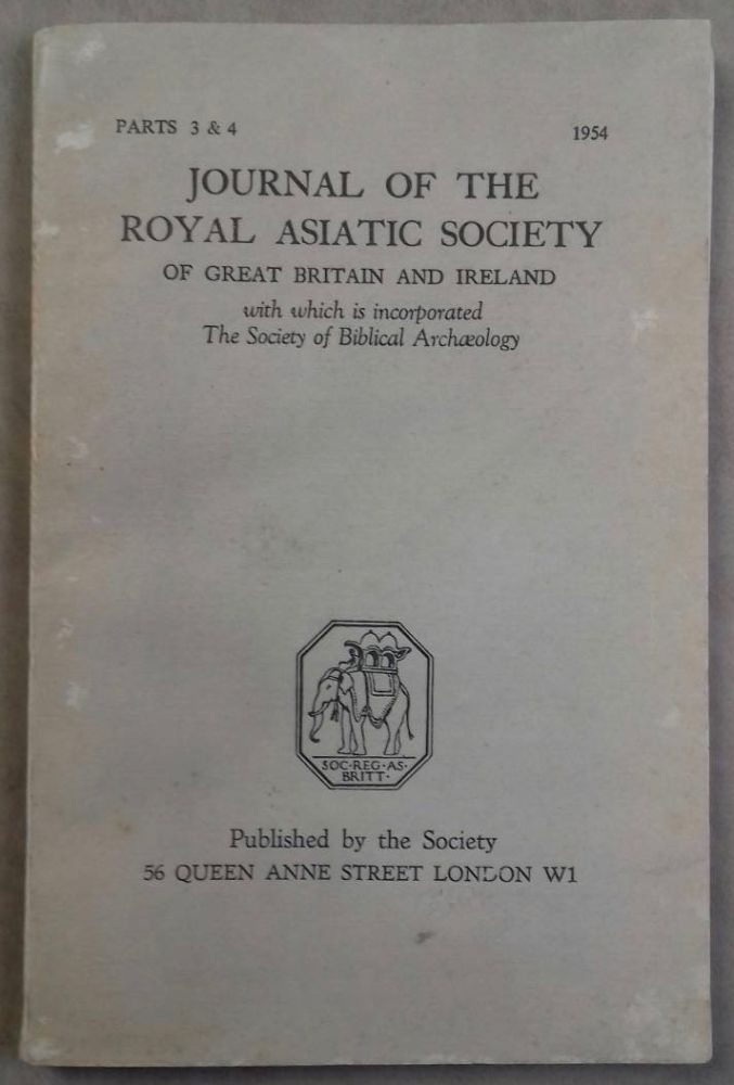 The Journal of the Royal Asiatic Society of Great Britain and Ireland, with which is incorporated the Society of Biblical Archaeology. 1954, part 3 & 4. AAE - Journal - Single issue.[newline]M5284a.jpg