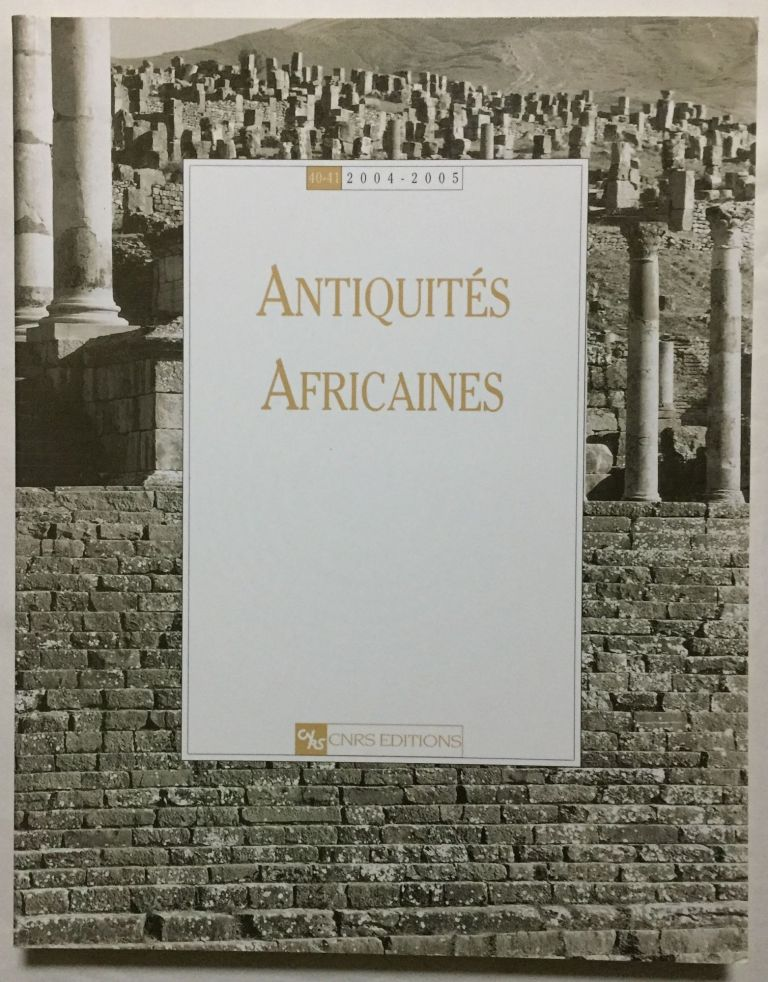 Antiquités africaines. Tomes 40-41. 2005. AAE - Journal - Single issue.[newline]M5919.jpg