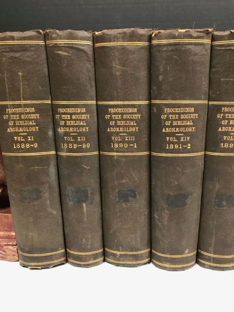 Proceedings of the Society of Biblical Archaeology: Volumes XI (1888-1889) to XXIII (1901), with Transactions of the Society of Biblical Archaeology: Volume IX (1893). AAE - Journal - Set.[newline]M7217-01.jpg