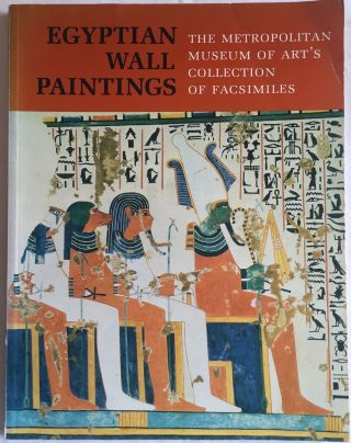 Egyptian wall paintings: the M.M.A. collection of facsimiles. AAF - Museum - Metropolitan Museum...[newline]M0049.jpg