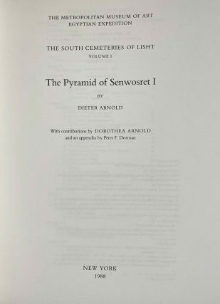 The south cemeteries of Lisht. Vol. I: the pyramid of Senwosret I. Vol. II: The control notes and team marks. Vol. III: the pyramid complex of Senwosret I (complete set)[newline]M0092-02.jpeg