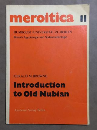 Introduction to Old Nubian. BROWNE Gerald M[newline]M0210a.jpg
