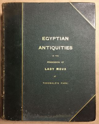 Some account of the collection of antiquities in the possession of Lady Meux of Theobald's Park, Waltham Cross[newline]M0270a-01.jpg