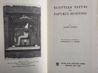 Egyptian papyri and papyrus-hunting. BAIKIE James[newline]M0378b-01.jpg