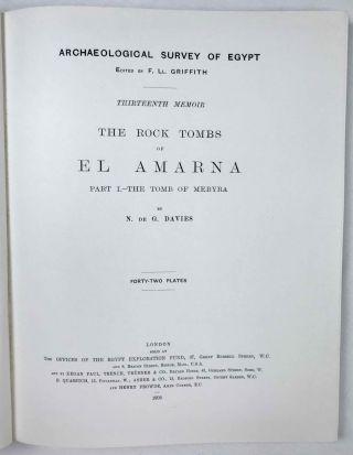 The rock tombs of Tell el-Amarna. Complete set of 6 volumes. Part I: The Tomb of Meryra. Part II: The Tombs of Panehesy and Meryra II. Part III: The Tombs of Huya and Ahmes. Part IV: Tombs of Penthu, Mahu, and Others. Part V: Smaller Tombs and Boundary Stelae. Part VI: Tombs of Parennefer, Tutu, and Aÿ (complete set)[newline]M0410j-03.jpeg