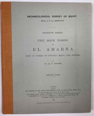 The rock tombs of Tell el-Amarna. Complete set of 6 volumes. Part I: The Tomb of Meryra. Part II: The Tombs of Panehesy and Meryra II. Part III: The Tombs of Huya and Ahmes. Part IV: Tombs of Penthu, Mahu, and Others. Part V: Smaller Tombs and Boundary Stelae. Part VI: Tombs of Parennefer, Tutu, and Aÿ (complete set)[newline]M0410j-30.jpeg