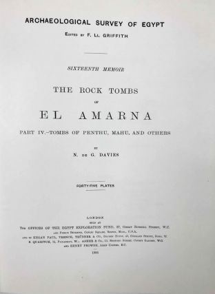 The rock tombs of Tell el-Amarna. Complete set of 6 volumes. Part I: The Tomb of Meryra. Part II: The Tombs of Panehesy and Meryra II. Part III: The Tombs of Huya and Ahmes. Part IV: Tombs of Penthu, Mahu, and Others. Part V: Smaller Tombs and Boundary Stelae. Part VI: Tombs of Parennefer, Tutu, and Aÿ (complete set)[newline]M0410m-36.jpeg