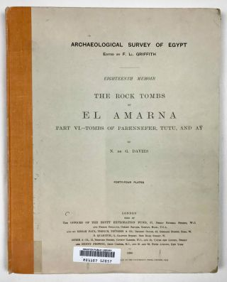 The rock tombs of Tell el-Amarna. Complete set of 6 volumes. Part I: The Tomb of Meryra. Part II: The Tombs of Panehesy and Meryra II. Part III: The Tombs of Huya and Ahmes. Part IV: Tombs of Penthu, Mahu, and Others. Part V: Smaller Tombs and Boundary Stelae. Part VI: Tombs of Parennefer, Tutu, and Aÿ (complete set)[newline]M0410m-57.jpeg
