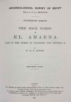 The rock tombs of Tell el-Amarna. Complete set of 6 volumes. Part I: The Tomb of Meryra. Part II: The Tombs of Panehesy and Meryra II. Part III: The Tombs of Huya and Ahmes. Part IV: Tombs of Penthu, Mahu, and Others. Part V: Smaller Tombs and Boundary Stelae. Part VI: Tombs of Parennefer, Tutu, and Aÿ (complete set of 6 parts in 3 volumes, 2004 reedition)[newline]M0410n-10.jpeg