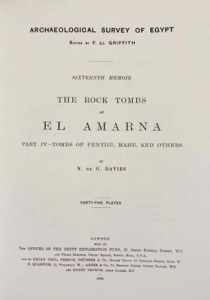 The rock tombs of Tell el-Amarna. Complete set of 6 volumes. Part I: The Tomb of Meryra. Part II: The Tombs of Panehesy and Meryra II. Part III: The Tombs of Huya and Ahmes. Part IV: Tombs of Penthu, Mahu, and Others. Part V: Smaller Tombs and Boundary Stelae. Part VI: Tombs of Parennefer, Tutu, and Aÿ (complete set of 6 parts in 3 volumes, 2004 reedition)[newline]M0410n-23.jpeg