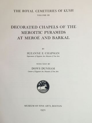 Vol. III: Decorated Chapels of the Meroitic Pyramids at Meroë and Barkal.[newline]M0478c-02.jpg