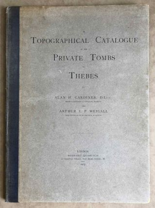 A topographical catalogue of the private tombs of Thebes. GARDINER Alan Henderson - WEIGALL...[newline]M0523a.jpeg