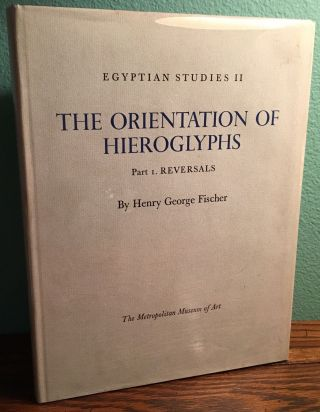 The orientation of hieroglyphs. Vol. I: Reversals. FISCHER Henry George[newline]M0586a.jpg