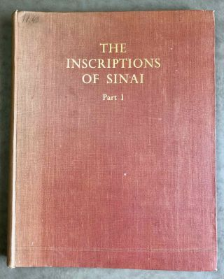 The inscriptions of Sinai. Part I: Introduction and plates. 2nd, revised edition.[newline]M0626f-01.jpeg